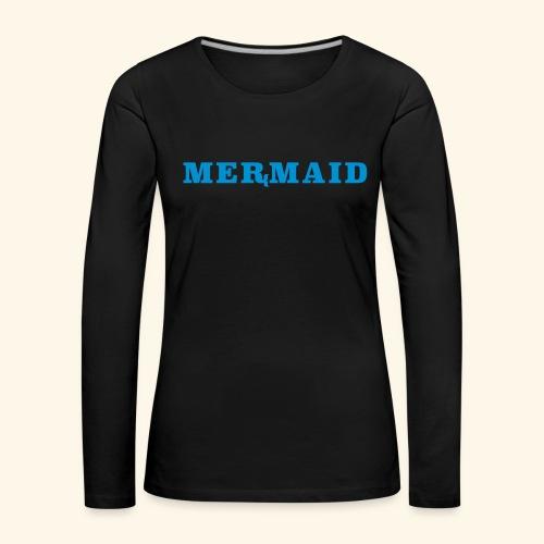 Mermaid logo - Långärmad premium-T-shirt dam