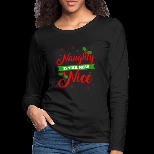 Weihnachten | unartig artig nett - Frauen Premium Langarmshirt