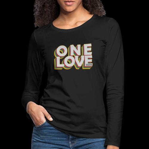 ONE LOVE - Frauen Premium Langarmshirt