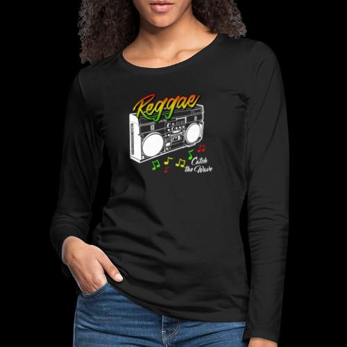 Reggae - Catch the Wave - Frauen Premium Langarmshirt