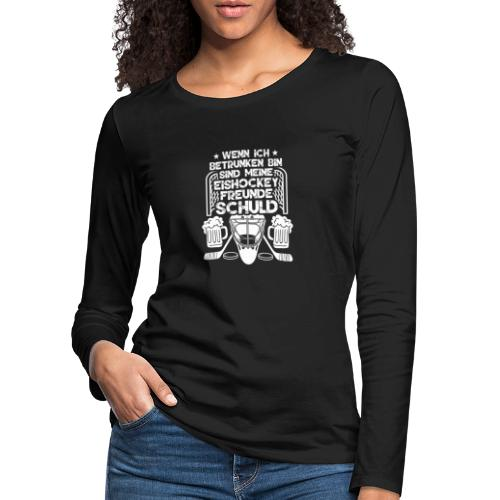 Lustiges Bier Eishockey Geschenk Hockey Freunde - Frauen Premium Langarmshirt