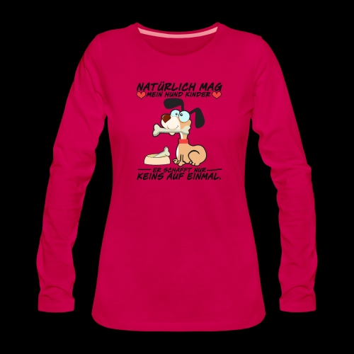 Dog - Frauen Premium Langarmshirt