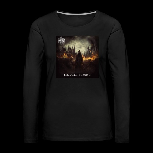 Jerusalem Burning - Women's Premium Longsleeve Shirt