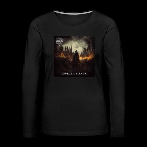 Jerusalem Burning - Women's Premium Longsleeve Shirt