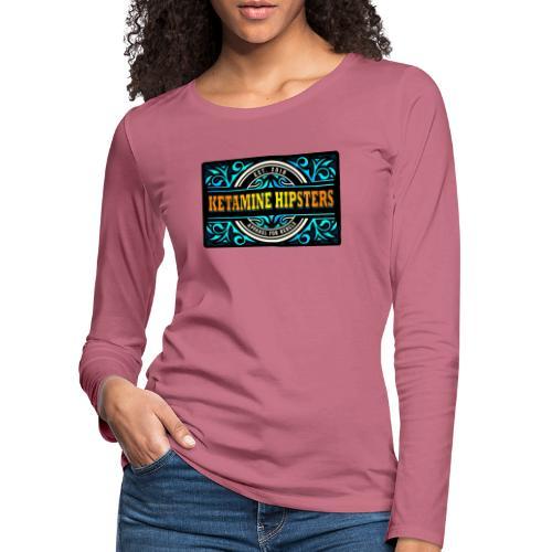 Black Vintage - KETAMINE HIPSTERS Apparel - Women's Premium Longsleeve Shirt