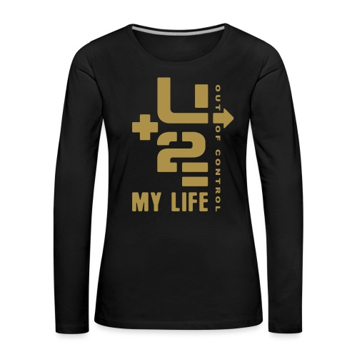U 2 OUT OF CONTROL - Women's Premium Longsleeve Shirt