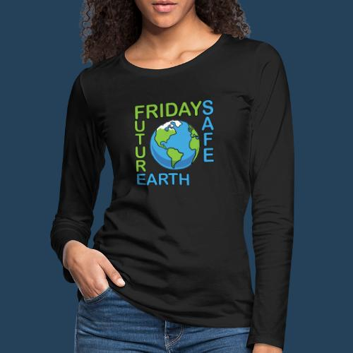 Safe Our Earth - Frauen Premium Langarmshirt