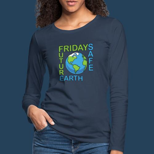 Safe Our Earth - Frauen Premium Langarmshirt