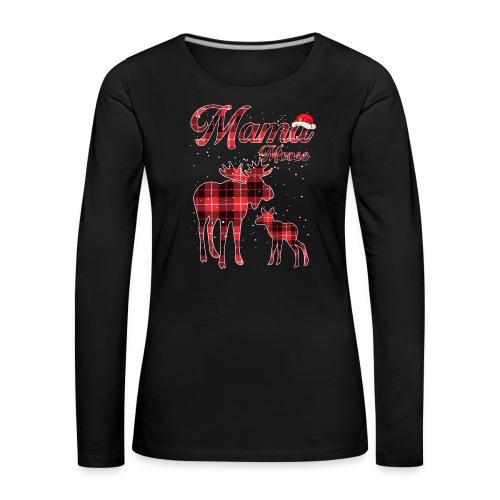 Mama Moose - Women's Premium Longsleeve Shirt