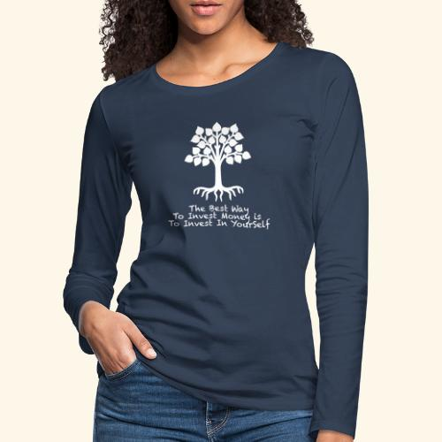 Printed T-Shirt Tree Best Way Invest Money - Maglietta Premium a manica lunga da donna