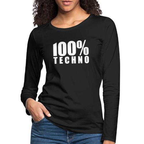 100% Techno Schriftzug Floorfreude Rave Festivals - Frauen Premium Langarmshirt