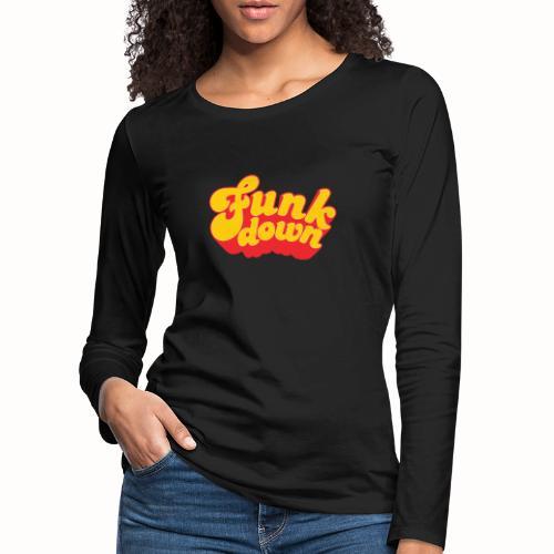 Funkdown Official Merchandise - Dame premium T-shirt med lange ærmer