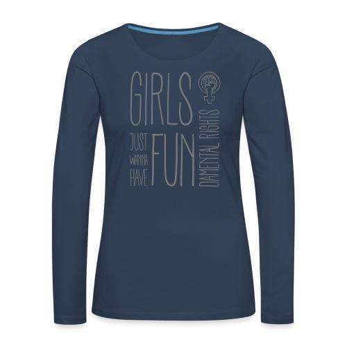 Girls just wanna have fundamental rights - Frauen Premium Langarmshirt