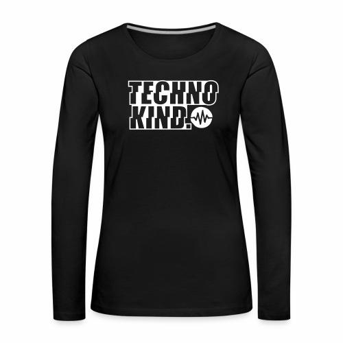 Techno Kind V2 - Frauen Premium Langarmshirt
