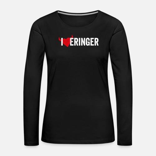I LOVE ERINGER - Frauen Premium Langarmshirt
