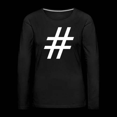 Hashtag Team - Frauen Premium Langarmshirt