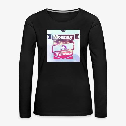 Mommy & Princess - Frauen Premium Langarmshirt