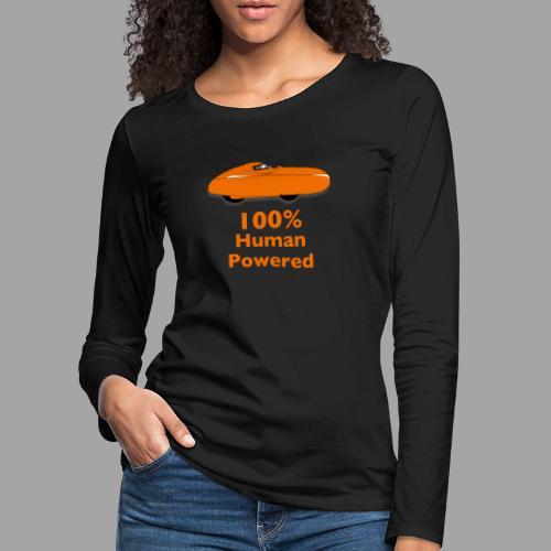100% human powered - Naisten premium pitkähihainen t-paita