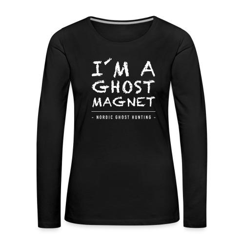 I´m a ghost magnet - Långärmad premium-T-shirt dam