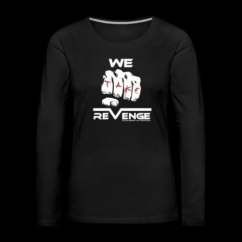 Darkness on Demand - We Take Revenge - Frauen Premium Langarmshirt