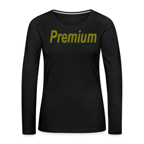 Premium - Women's Premium Longsleeve Shirt