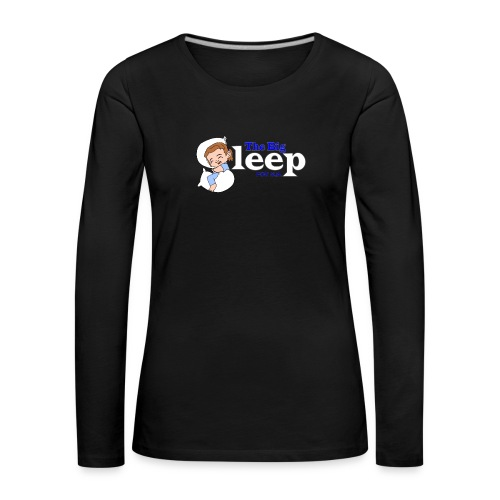 The Big Sleep for ME Blue - Women's Premium Longsleeve Shirt