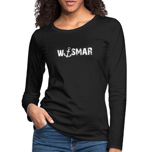 Wismar mit Anker - Frauen Premium Langarmshirt