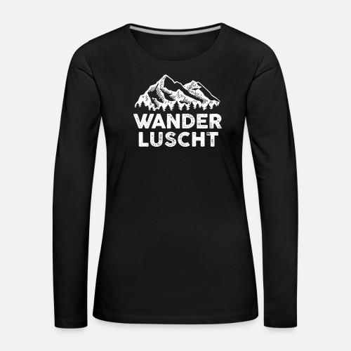 WANDERLUSCHT - Frauen Premium Langarmshirt
