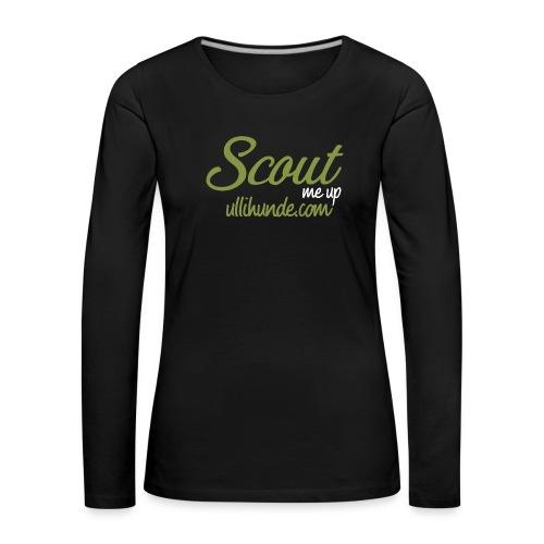 Scout me up - Frauen Premium Langarmshirt