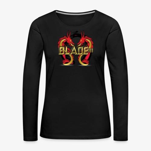 Blade - Women's Premium Longsleeve Shirt