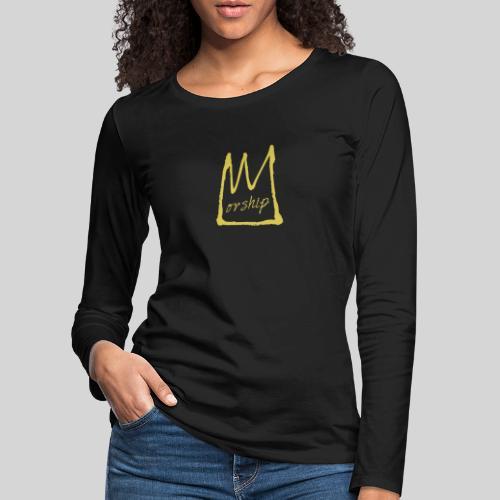 Worship Krone - Lobpreis zu Jesus / Gott - Frauen Premium Langarmshirt