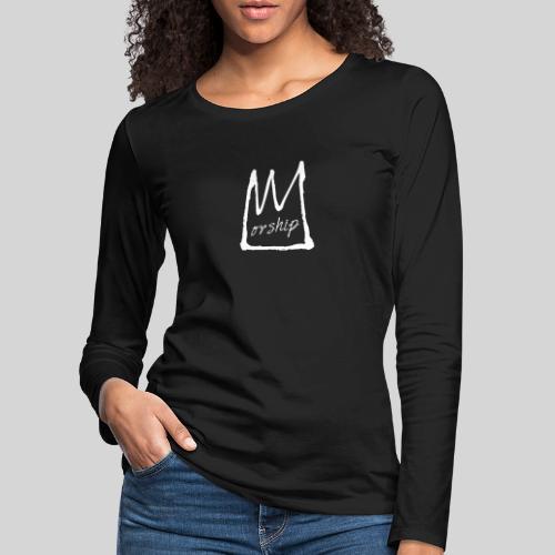 Worship Krone weiß - Lobpreis zu Jesus / Gott - Frauen Premium Langarmshirt