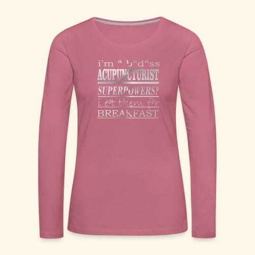 ACUPUNCTURIST - Maglietta Premium a manica lunga da donna