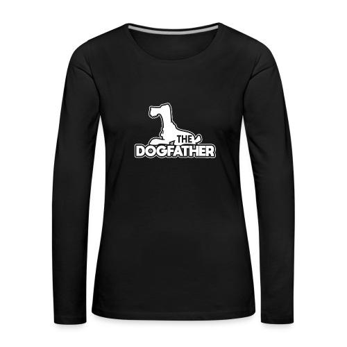 The DOGFATHER - Frauen Premium Langarmshirt
