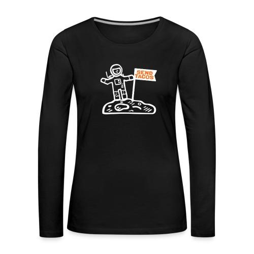 Taco Lover Astronaut Moon Walker Send Tacos - Women's Premium Longsleeve Shirt