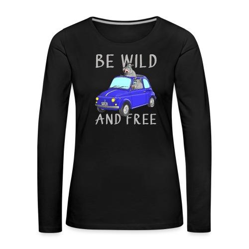 Wildschweine - Be wild and free - Frauen Premium Langarmshirt