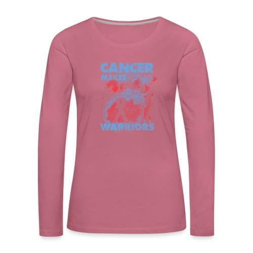 cancer makes warriors - Women's Premium Longsleeve Shirt