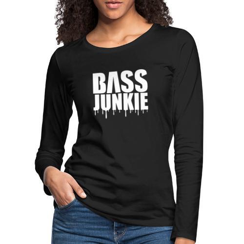 Bassjunkie Bass Music Musik Electro Festivals DJ - Frauen Premium Langarmshirt