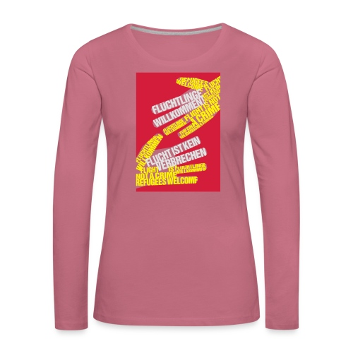 Flüchtlinge Willkommen r - Frauen Premium Langarmshirt
