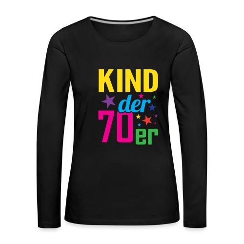 Kind der 70er - Frauen Premium Langarmshirt