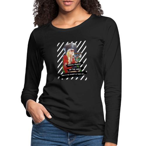 Spieglein, Spieglein - Frauen Premium Langarmshirt