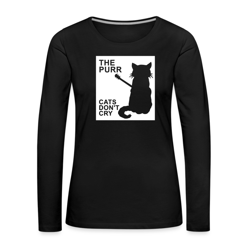 The Purr - Cats Don't Cry - Frauen Premium Langarmshirt