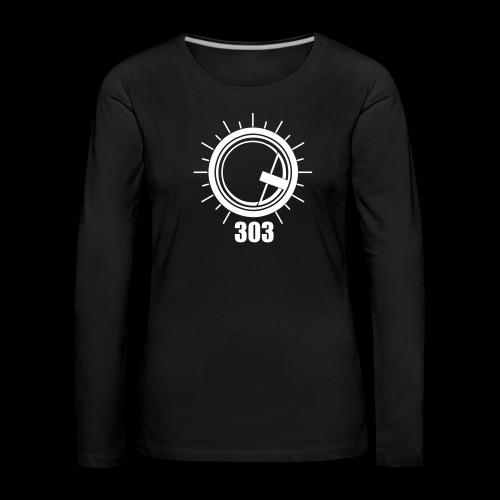 Push the 303 - Women's Premium Longsleeve Shirt