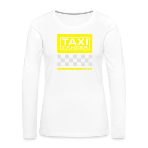 Taxitänzer - Frauen Premium Langarmshirt
