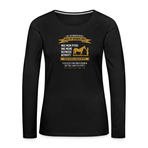 Pferde-Experten! - Frauen Premium Langarmshirt