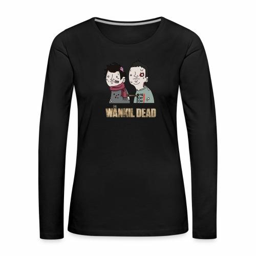 The Wankil Dead - T-shirt manches longues Premium Femme
