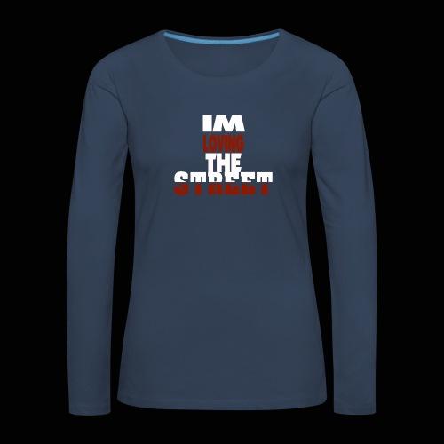 IMLOVINGTHESTREET - Dame premium T-shirt med lange ærmer