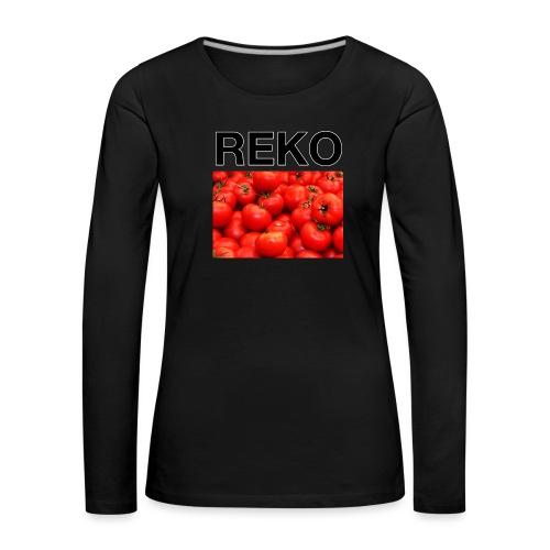 REKOpaita tomaatti - Naisten premium pitkähihainen t-paita