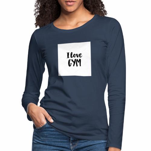 I love gym - Långärmad premium-T-shirt dam