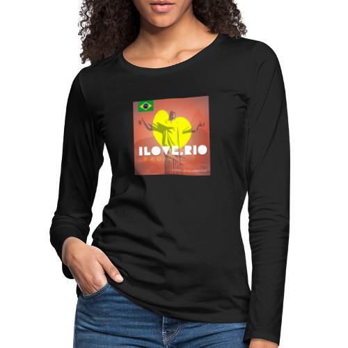 I LOVE RIO RADIO - Women's Premium Longsleeve Shirt